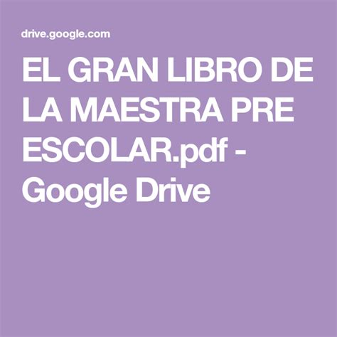 He needed it on other devices than his pc, so he wrote a little 'hack' in js. EL GRAN LIBRO DE LA MAESTRA PRE ESCOLAR.pdf - Google Drive | Google drive, Google