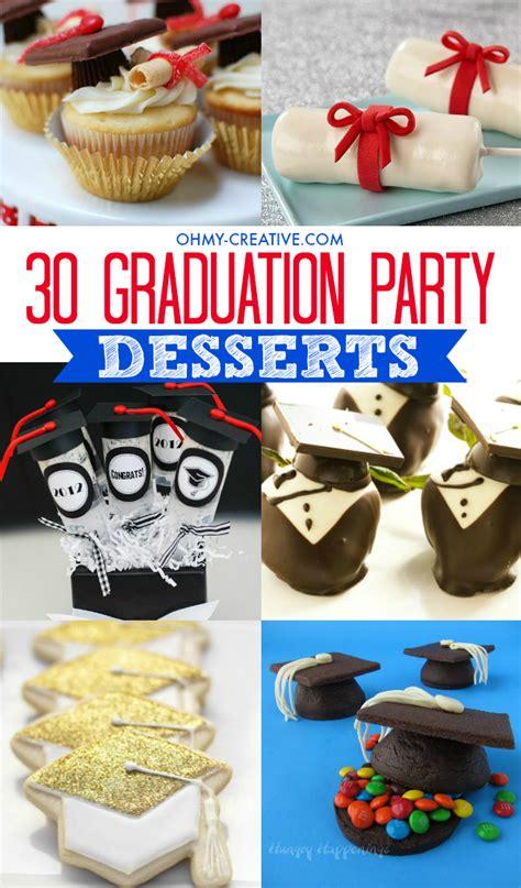 easy last minute graduation food ideas these are