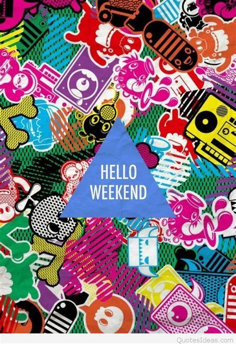 weekend images happy weekend hd wallpapers