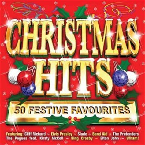 christmas hits 50 festive favourites by various artists slade wham pogues kirsty maccoll