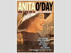 Anita O'Day The Life of a Jazz Singer Center for