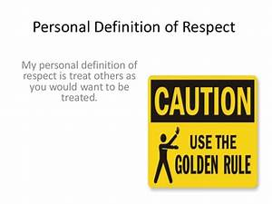 Respect by Noah... Respect Definition
