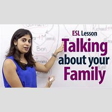 How To Talk About Your Family?  English Lesson ( Free Esl Lessons) Youtube