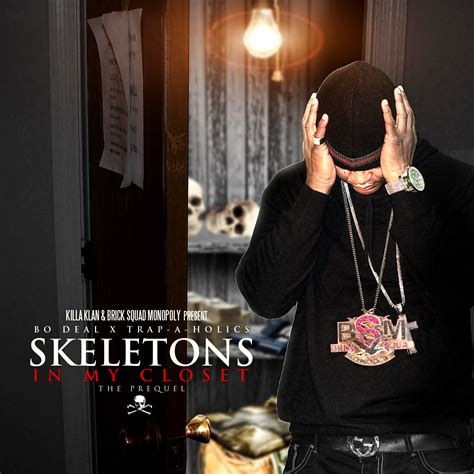 Skeletons In My Closet by Bo Deal Skeletons In My Closet Buymixtapes
