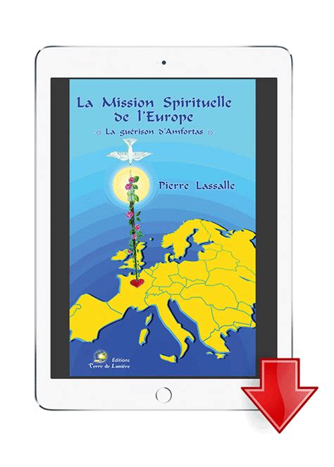 la mission spirituelle de leurope apporter au monde