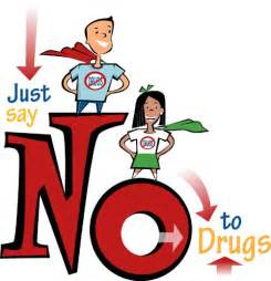 Say No to Drugs Signs