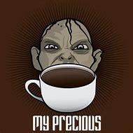 My Precious Coffee Meme