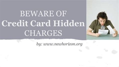 Check spelling or type a new query. Beware Of Credit Card Hidden Charges