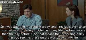 So I was sitting in my cubicle today | MOVIE QUOTES
