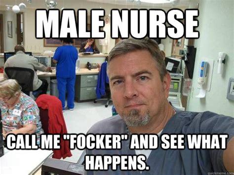 Male Nurse Meme - 9 reasons why nurses are like superheroes 183 the daily edge
