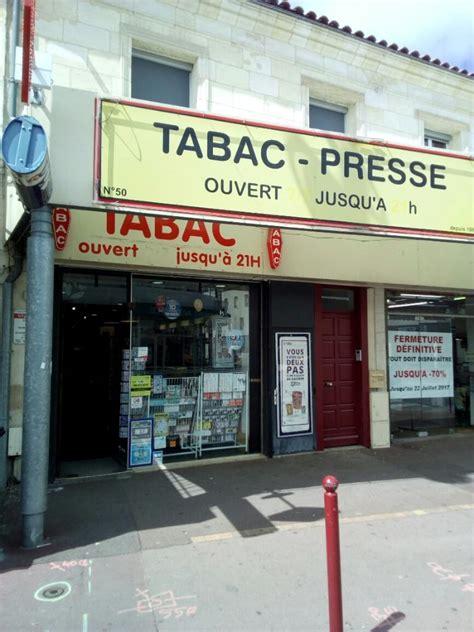 horaire du bureau de tabac le tabac presse bureau de tabac 50 avenue pasteur 33600