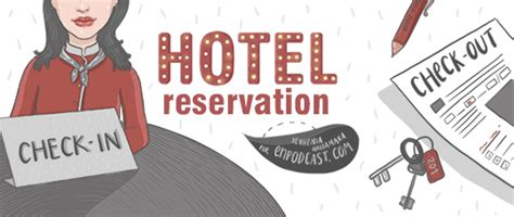 check in check out enpodcast free podcasts hotel reservation reservation check in check out