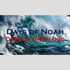 As In The Days Of Noah Youtube