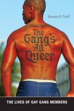gangs  queer  lives  gay gang members