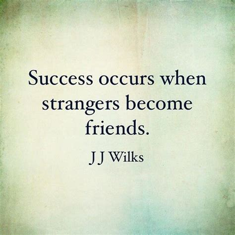 Quotes Strangers Becoming Friends