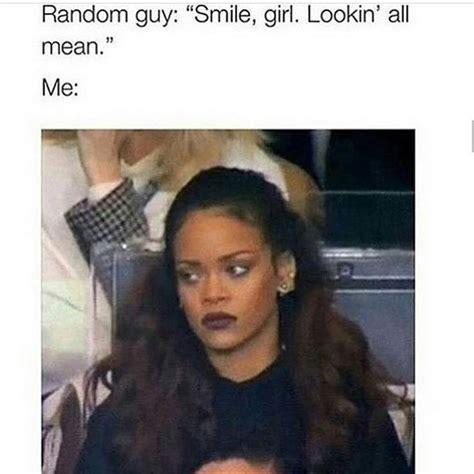 Rihanna Memes - 25 best ideas about rihanna meme on pinterest rihanna facts your face meme and mad meme