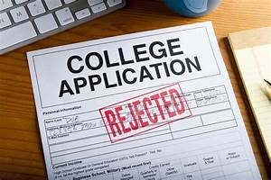 6 common reasons why college applications get rejected With college admission