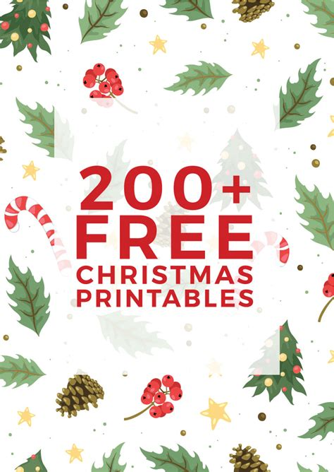 225+ Free Christmas Printables You Need To Decorate & Delight Your Holiday Season