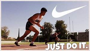 Nike AD- JUST DO IT. (Fan Made Project) - YouTube