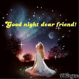 good night dear friend! Picture #90086300 | Blingee.com