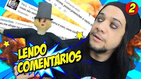 MELHORES CANTADAS - LENDO COMENTÁRIOS - YouTube