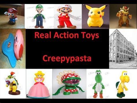 real action toys creepypasta youtube