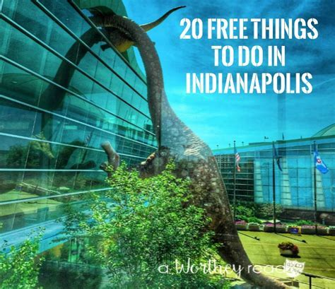 20 Free Things to Do in Indianapolis   This Worthey Life