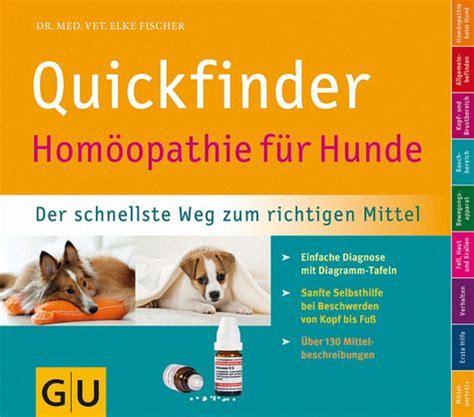 quickfinder homoeopathie fuer hunde von elke fischer buch