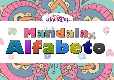 Mandalas con LETRAS del ABECEDARIO para niños en 2020