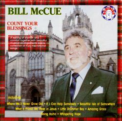 Count Your Blessings - Bill McCue | Songs, Reviews ...