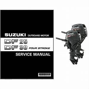 Suzuki Df25a Df30a Four Stroke Outboard Motor Service