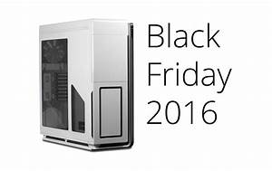 Black Friday Pc : black friday 2016 how to get the best deals on pc hardware logical increments blog ~ Frokenaadalensverden.com Haus und Dekorationen