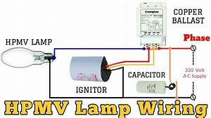 Hpmv Lamp  U0915 U0940  U0935 U093e U092f U0930 U093f U0902 U0917  U0915 U0948 U0938 U0947  U0915 U0930 U0947 U0902    Lamp Connection With