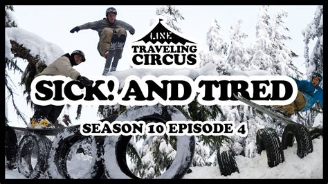 traveling circus  sick  tired youtube
