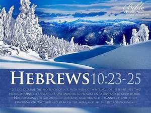 Hebrews 10:23-25 - Love and Good Deeds Wallpaper ...