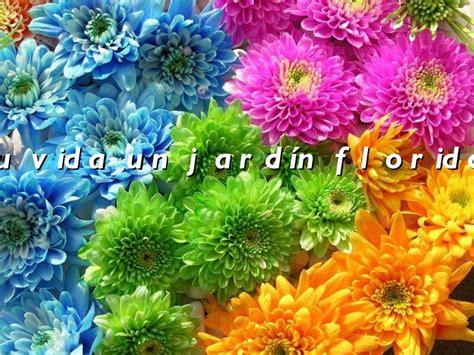 Tu Vida Un Jardin Florido