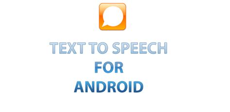 talk to text apps for android free nandtech all about tech text to speech app for android