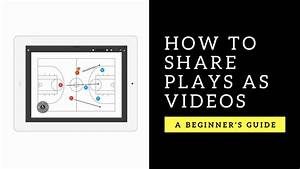 How To Make Play Diagrams And Drills Using Coach U2019s