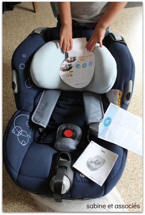 test siege bebe test siège auto opal bébé confort sabine et associés