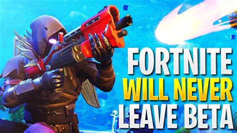 fortnite   leave beta youtube