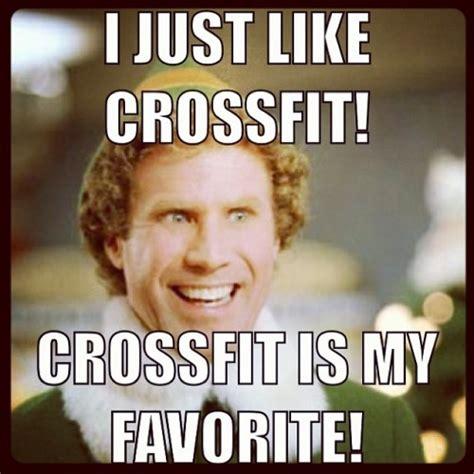 Funny Crossfit Memes - motivation elf crossfit is my favorite meme fitness clean eating motivation pinterest