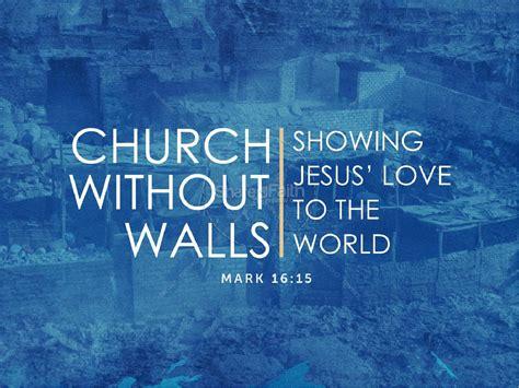 church  walls sermon powerpoint powerpoint sermons