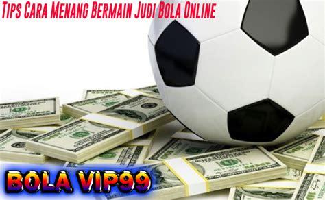 Tips Cara Menang Bermain Judi Bola Online ~ Informasi Agen ...