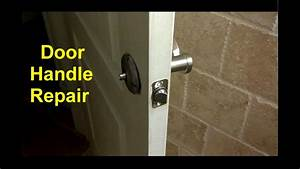 Home Door Handles Loose Or Broken Diy Fixes
