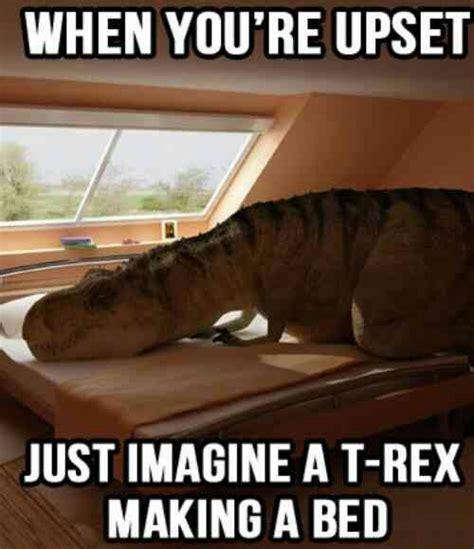 T Rex Making A Bed Meme - stumpy little arms