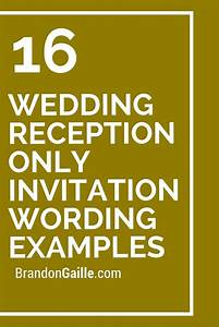 16 wedding reception only invitation wording examples for Wedding invitations for party only