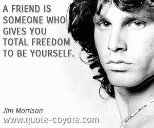 quotes - A frie... Jim Morrison Hero Quotes