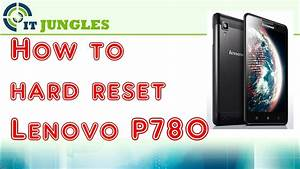 How To Hard Reset Lenovo P780