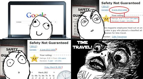 Safety Not Guaranteed Meme - movie reviews from the future safety not guaranteed know your meme