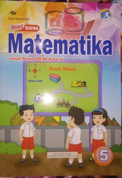 Rangkuman materi dan kunci jawaban buku siswa kurikulum 2013 revisi 2017. Buku Matematika Kelas 5 Revisi 2017 - Kumpulan Kunci ...